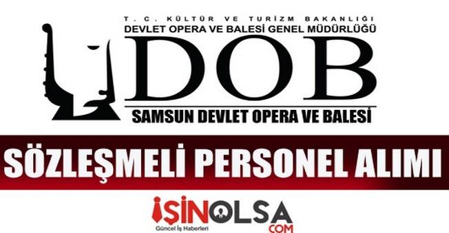 Samsun Devlet Opera ve Balesi Sözleşmeli Personel Alımı