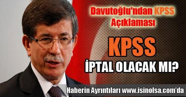 Davutoğlu'ndan KPSS Açıklaması