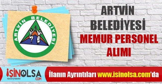 Artvin Belediyesi Memur Personel Alımı