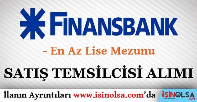 Finansbank Satış Temsilcisi Alımı 2016