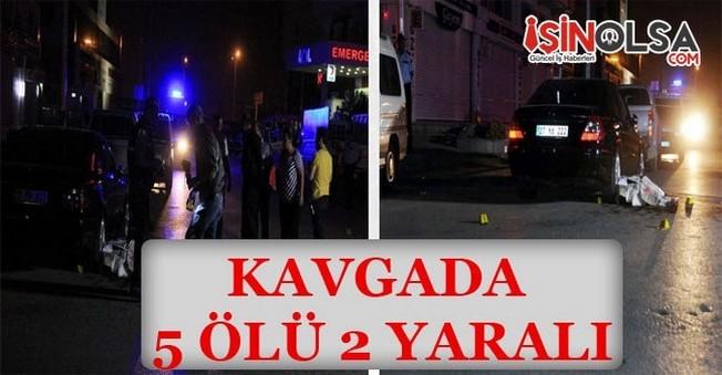 Gaziantep'te kavgada 5 ölü 2 yaralı!