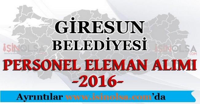 Giresun Belediyesi Personel Eleman Alımları 2016