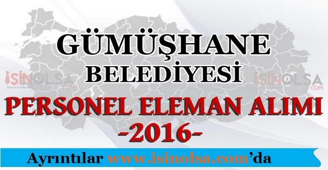 Gümüşhane Belediyesi Personel Eleman Alımları 2016