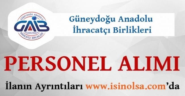 Güneydoğu Anadolu İhracatçı Birlikleri Personel Alımı