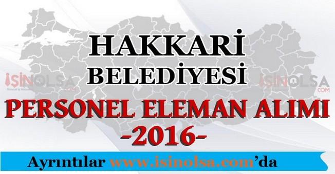 Hakkari Belediyesi Personel Eleman Alımları 2016