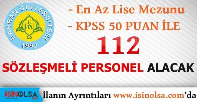 Harran Üniversitesi 112 Sözleşmeli Personel Alacak