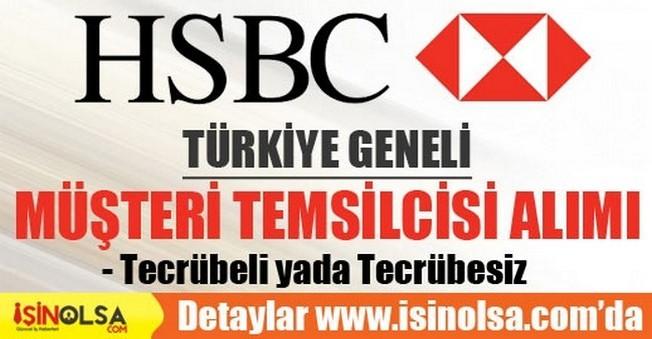HSBC Bank Türkiye Geneli Müşteri Temsilcisi Alımı