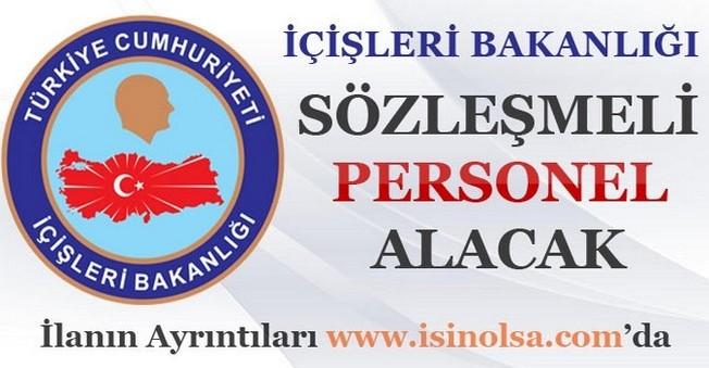 İçişleri Bakanlığı Sözleşmeli Personel Alacak