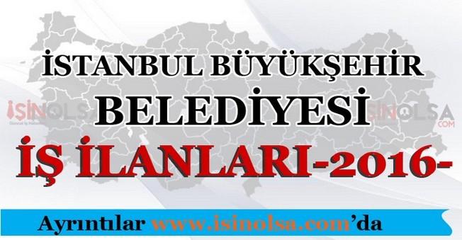 İstanbul Büyükşehir Belediyesi İş İlanları 2016