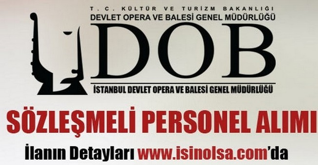 İstanbul Devlet Opera ve Balesi Sözleşmeli Personel Alımı 2015