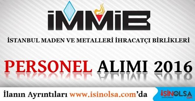 İstanbul Maden ve Metalleri İhracatçı Birlikleri Personel Alımı 2016