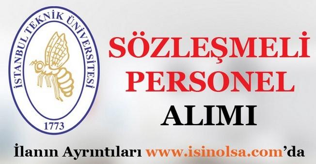 İstanbul Teknik Üniversitesi Sözleşmeli Mühendis Alımı