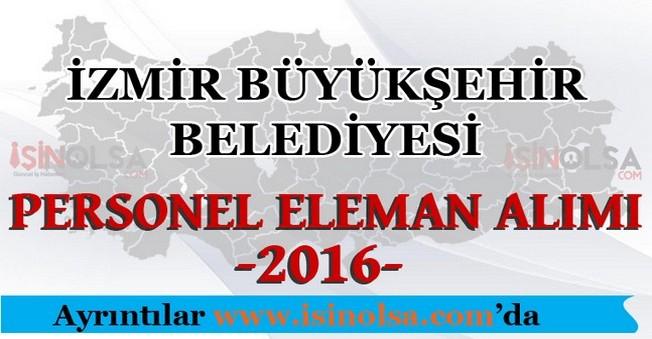 İzmir Büyükşehir Belediyesi Personel Eleman Alımları 2016