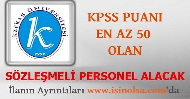 Kafkas Üniversitesi Sözleşmeli Personel Alacak