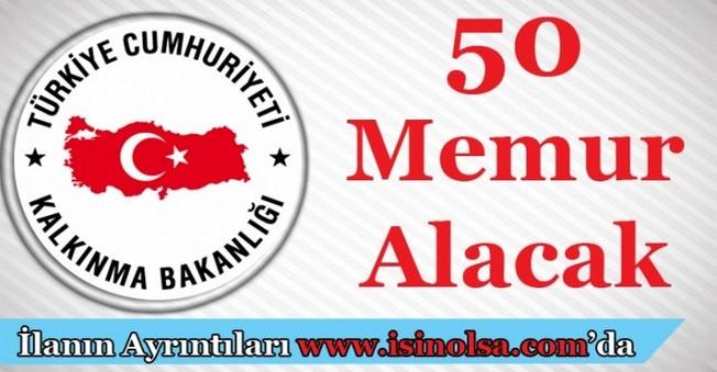 Kalkınma Bakanlığı 50 Memur Alacak