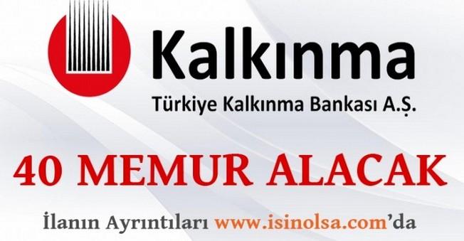 Kalkınma Bankası 40 Memur Alacak