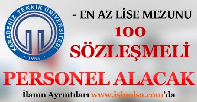 Karadeniz Teknik Üniversitesi 100 Sözleşmeli Personel Alacak
