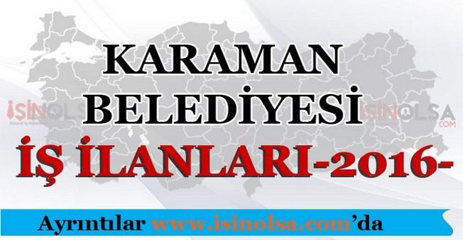 Karaman Belediyesi İş İlanları 2016