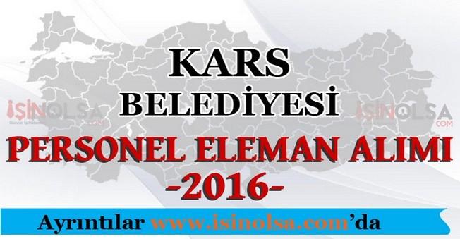 Kars Belediyesi Personel Eleman Alımları 2016
