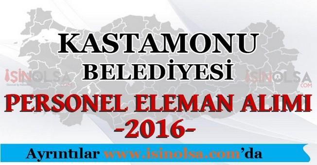 Kastamonu Belediyesi Personel Eleman Alımları 2016