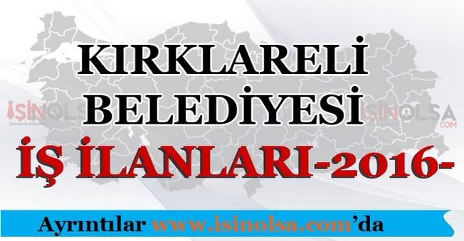 Kırklareli Belediyesi İş İlanları 2016