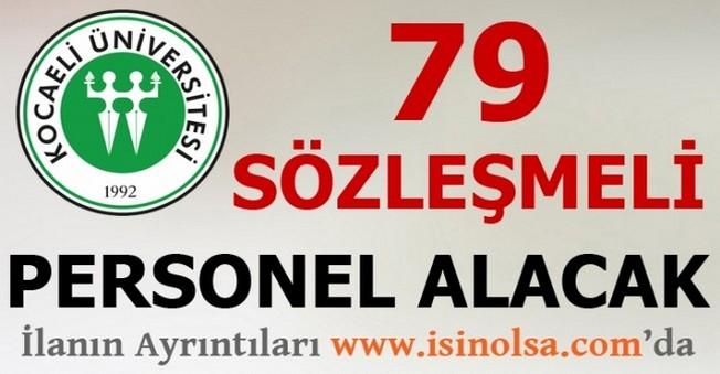 Kocaeli Üniversitesi 79 Sözleşmeli Personel Alacak