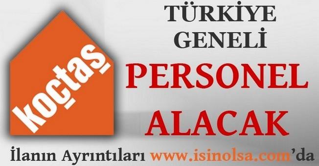 Koçtaş Tüm Türkiye'de Personel Alacak