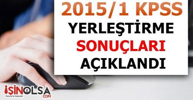 KPSS 2015/1 Yerleştirme Sonuçları Açıklandı