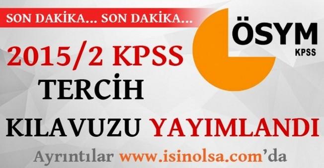 KPSS Tercih Kılavuzu (2015/2) Yayımlandı