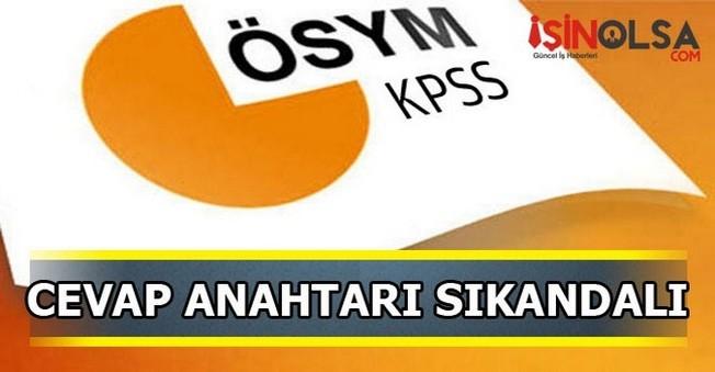 KPSS'de Cevap Anahtarı Skandalı