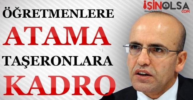 Maliye Bakanından Öğretmenlere Atama Taşeronlara Kadro Müjdesi