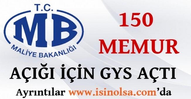 Maliye Bakanlığı 150 Memur açığı için GYS açtı