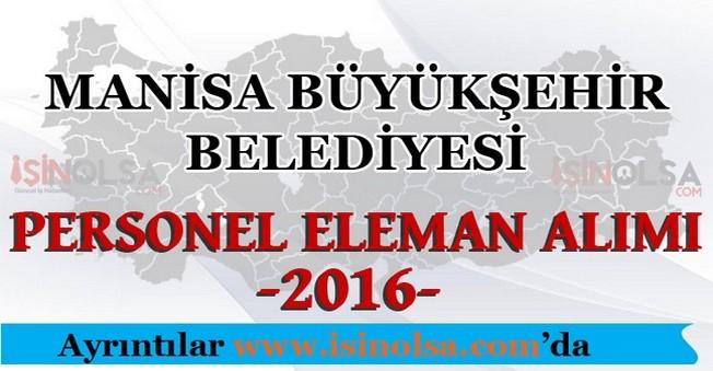 Manisa Büyükşehir Belediyesi Personel Eleman Alımları 2016