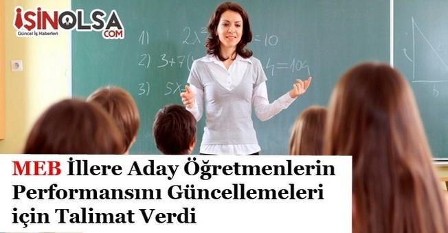 MEB İllere Aday Öğretmenlerin Performansını Güncellemeleri için Talimat Verdi