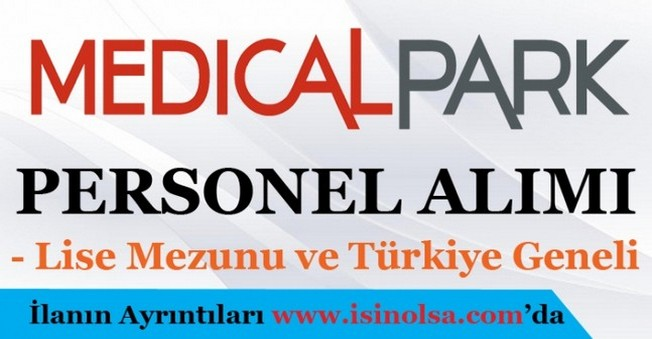 Medical Park Personel Eleman Alımı