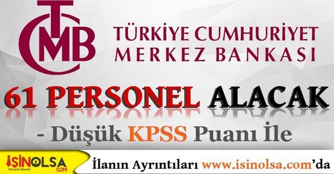 Merkez Bankası 61 Personel Alımı Yapacak