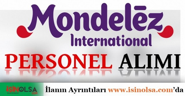Mondelez Personel Alımları İş Başvurusu
