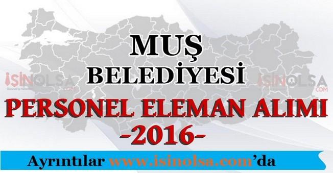 Muş Belediyesi Personel Eleman Alımları 2016