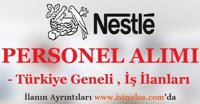 Nestle Personel Eleman Alımları