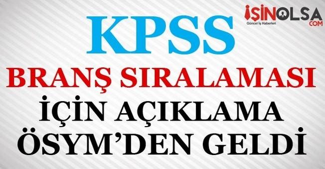 ÖSYM'den KPSS'deki Branş Sıralaması için Açıklama Geldi