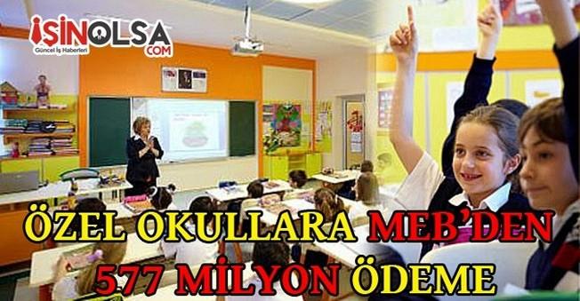 Özel Okullara MEB'den 577 Milyon Lira Ödeme