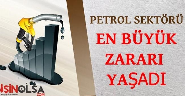 Petrol Sektörü En Büyük Zararı Yaşadı