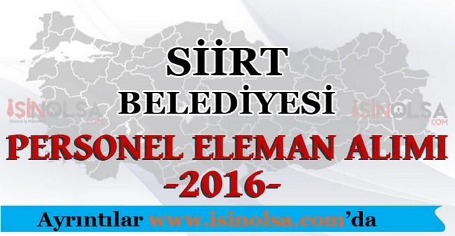 Siirt Belediyesi Personel Eleman Alımları 2016