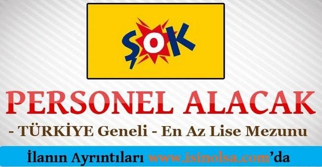 ŞOK Türkiye Geneli Personel Alacak