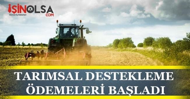 Tarımsal Destekleme Ödemeleri Başladı