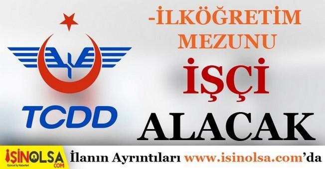 TCDD İşçi Alım İlanı Yayınlandı!