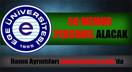 Ege Üniversitesi Memur Personel Alımı