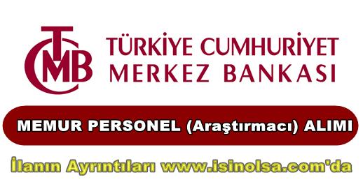 Merkez Bankası Araştırmacı Alımı