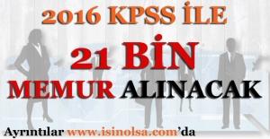 2016 KPSS merkezi atamada 21 bin memur alınacak