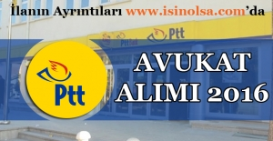 PTT Avukat Alımı 2016